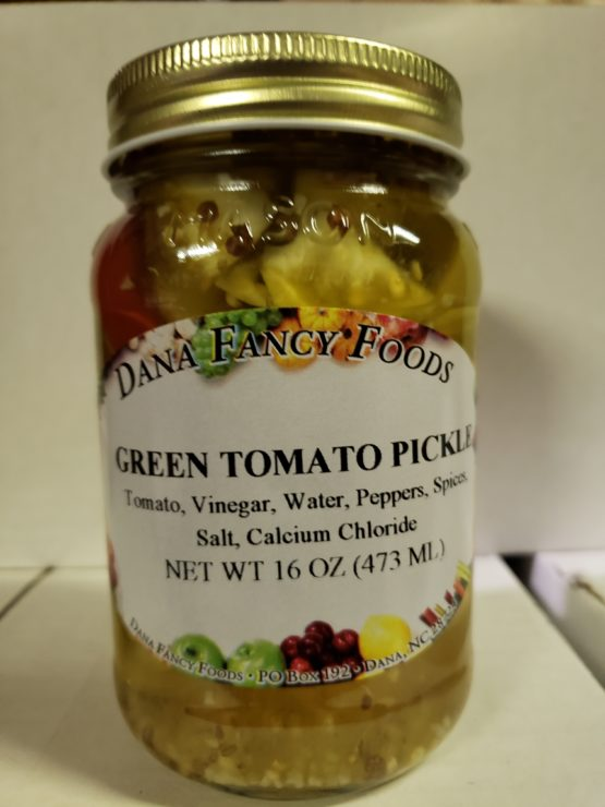 Green Tomato Pickles - Local Family Business - Original Family Recipes For over 50 Years - DanaFancyFoods.com