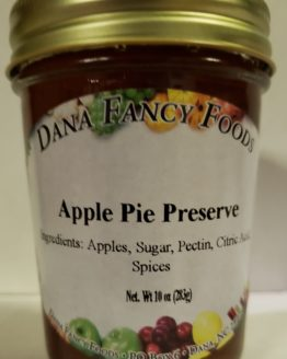 Apple Pie Preserve - Local Family Business - Original Family Recipes For over 50 Years - DanaFancyFoods.com