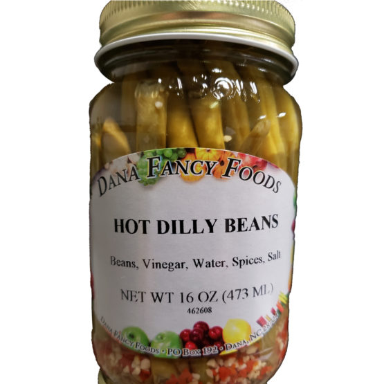 Hot Dilly Beans Local Family Business Original Family Recipes For over 50 Years DanaFancyFoods.com