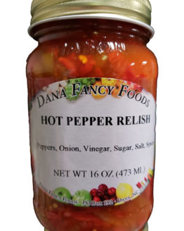 Hot Pepper Relish Local Family Business Original Family Recipes For over 50 Years DanaFancyFoods.com