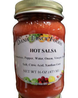 Hot Salsa Local Family Business Original Family Recipes For over 50 Years DanaFancyFoods.com