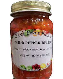 Mild Pepper Relish - Local Family Business - Original Family Recipes For over 50 Years - DanaFancyFoods.com
