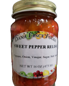 Sweet Pepper Relish Local Family Business Original Family Recipes For over 50 Years DanaFancyFoods.com